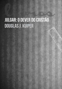 julgar-o-dever-do-cristao